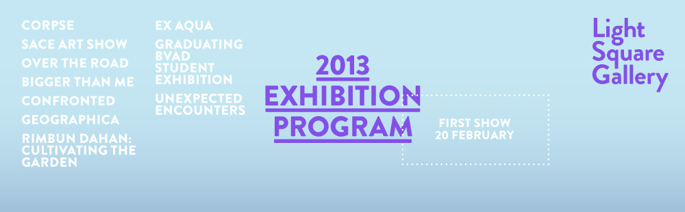 2013 Light Square Gallery Exhibition Program